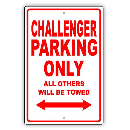 """Afterprints Dodge Challenger Only All Others Will Be Towed Ridiculous Funny Novelty Garage Aluminum 8""""x12"""" Sign Plate"""