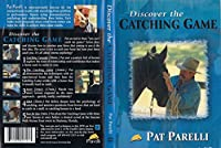 Pat Parelli Discover the Catching Game