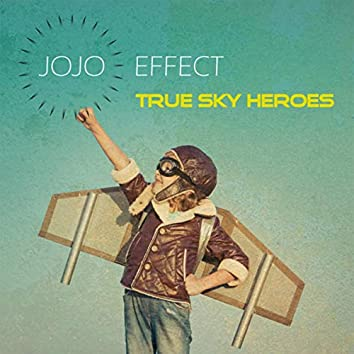 True Sky Heroes