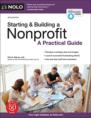 Compare Textbook Prices for Starting & Building a Nonprofit: A Practical Guide Ninth Edition ISBN 9781413328387 by Pakroo J.D., Peri