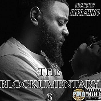 The Blockumentary 3