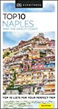 DK Eyewitness Top 10 Naples and the Amalfi Coast (Travel Guide)