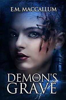 The Demon's Grave by [E.M. MacCallum]
