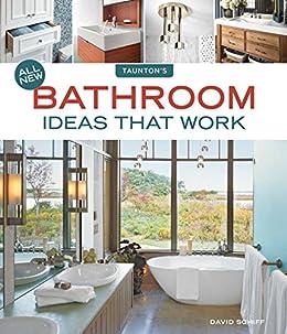 Amazon Com All New Bathroom Ideas That Work Ebook Kindle Store