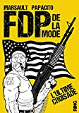 FDP de la mode - L'ultime croisade (02) - Ring - 07/02/2019
