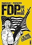 FDP de la mode - L'ultime croisade (02) - Ring - 07/02/2019