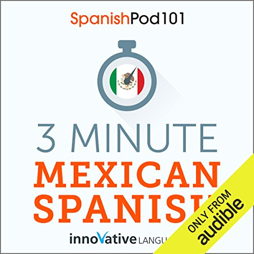 3-Minute Mexican Spanish audiobook cover art