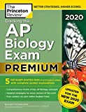 Cracking the AP Biology Exam 2020, Premium Edition: 5 Practice Tests + Complete Content Review + Proven Prep for the NEW 2020 Exam (College Test Preparation)