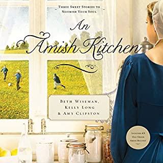 An Amish Kitchen                   By:                                                                                                                                 Beth Wiseman,                                                                                        Amy Clipston,                                                                                        Kelly Long                               Narrated by:                                                                                                                                 Heather Henderson                      Length: 7 hrs and 21 mins     1 rating     Overall 5.0