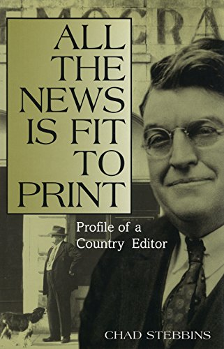All the News Is Fit to Print: Profile of a Country Editor