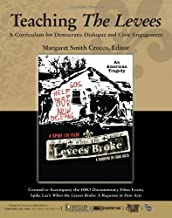 Teaching the Levees: A Curriculum for Democratic Dialogue and Civic Engagement (2008-03-08)