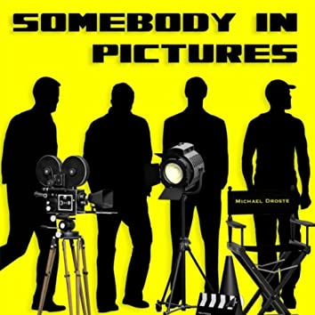 Somebody in Pictures