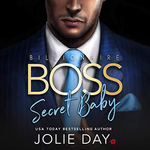 Billionaire BOSS: Secret Baby audiobook cover art
