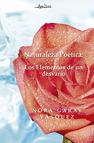 Naturaleza Poética de Nora Garay Vásquez