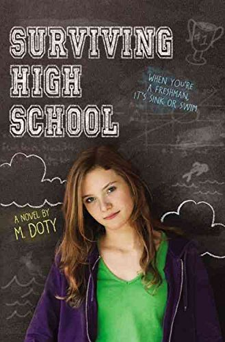 [(Surviving High School)] [By (author) M. Doty] published on (September, 2012)