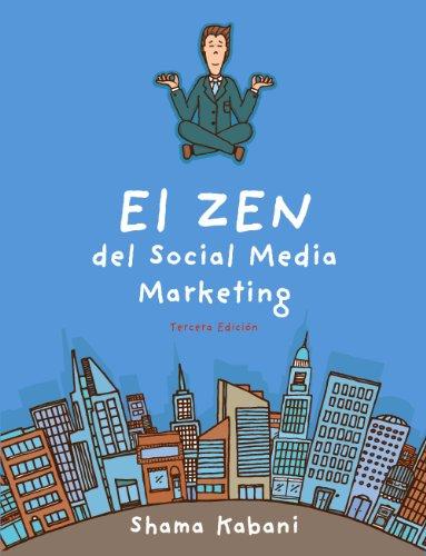 Download El Zen del Social Media Marketing / The Zen of Social Media Marketing 8441535183