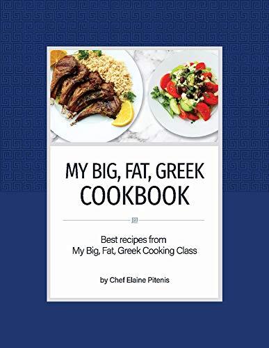My Big, Fat, Greek Cookbook: Best Recipes...