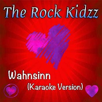 Wahnsinn (Karaoke Version)