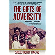 The Gifts of Adversity: Reflections of a Psychologist, Refugee, and Survivor of Sexual Abuse