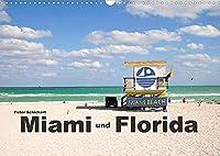 Miami und Florida (Wandkalender 2022 DIN A3 quer): Reisefotos aus Miami und Florida in einem Reisekalender von Peter Schickert (Monatskalender, 14 Seiten )