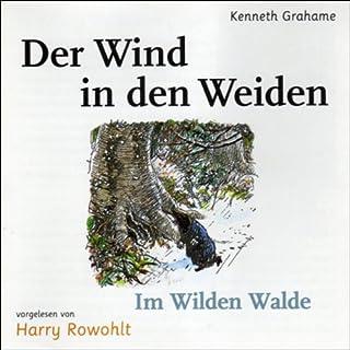 Der Wind in den Weiden                   Autor:                                                                                                                                 Kenneth Grahame                               Sprecher:                                                                                                                                 Harry Rowohlt                      Spieldauer: 6 Std. und 6 Min.     184 Bewertungen     Gesamt 4,6
