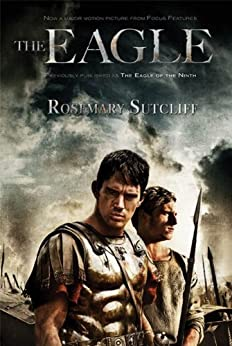 The Eagle (The Roman Britain Trilogy Book 1) by [Rosemary Sutcliff]