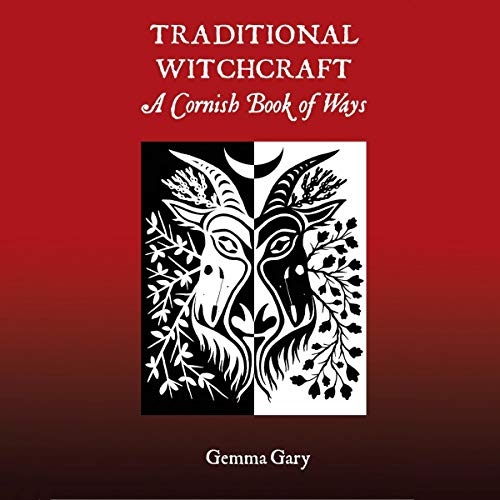 Traditional Witchcraft: A Cornish Book of Ways cover art