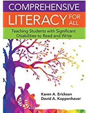 Comprehensive Literacy for All: Teaching Students with Significant Disabilities to Read and Write: Teaching Students with Significant Disbilities to Read and Write