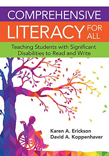Compare Textbook Prices for Comprehensive Literacy for All: Teaching Students with Significant Disabilities to Read and Write 1 Edition ISBN 9781598576573 by Erickson Ph.D., Dr. Karen,Koppenhaver Ph.D., Dr. David,Yoder Ph.D., Dr. David E.