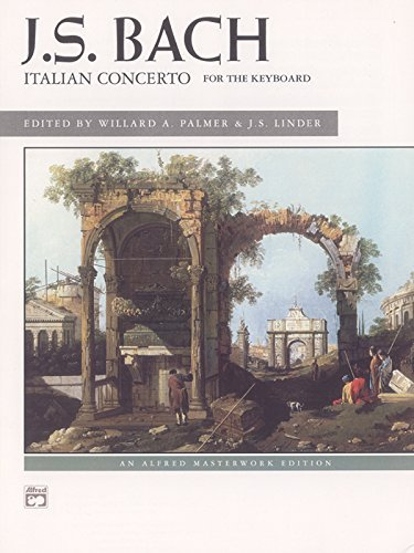 Italian Concerto, For the Keyboard: An Alfred Masterwork Edition (English Edition)