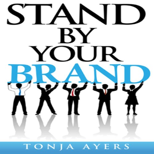 Stand by Your Brand audiobook cover art
