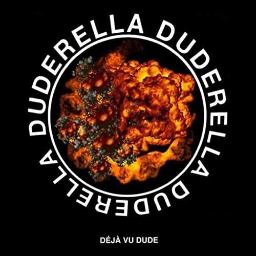 Duderella