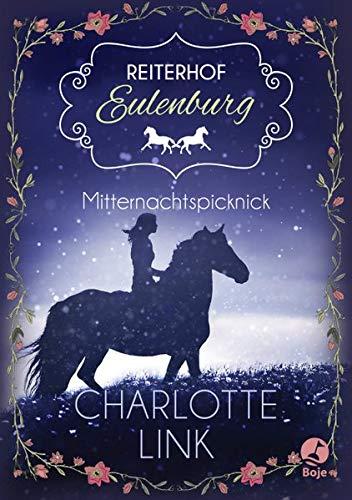 Reiterhof Eulenburg - Mitternachtspicknick: Band 1.