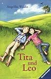 Angelika Waldis: Tita und Leo