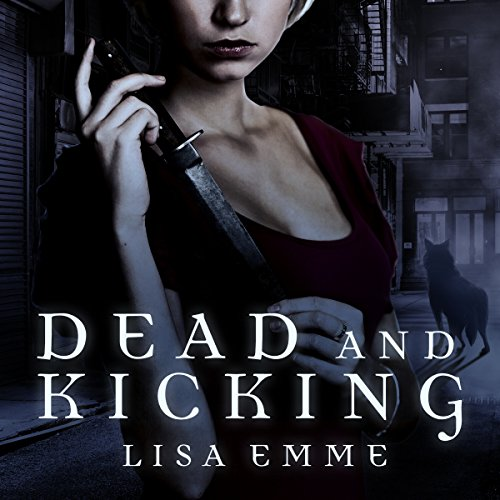 Couverture de Dead and Kicking