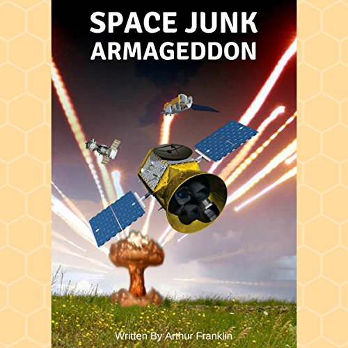 Space Junk Armageddon  By  cover art