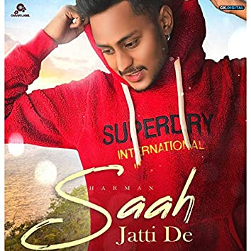 Saah Jatti De