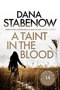 A Taint in the Blood (A Kate Shugak Investigation Book 14) by [Dana Stabenow]