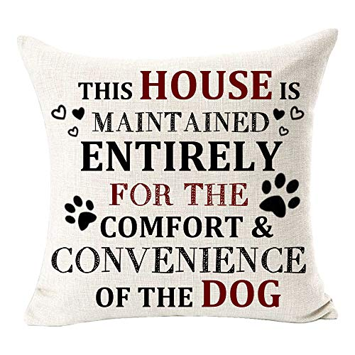 FELENIW This House is Maintained Entirely for The Comfort Convenience of The Dog Footprint Fun Quote Best Gift for Dog Throw Pillow Cover Cushion Case Cotton Linen Decorative 18 Square …
