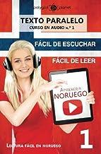 Aprender noruego - Texto paralelo - Fácil de leer | Fácil de escuchar: Lectura fácil en noruego: Volume 1 (CURSO EN AUDIO)