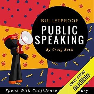Bulletproof Public Speaking cover art
