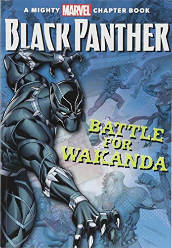 Black Panther: The Battle for Wakanda (A Mighty Marvel...
