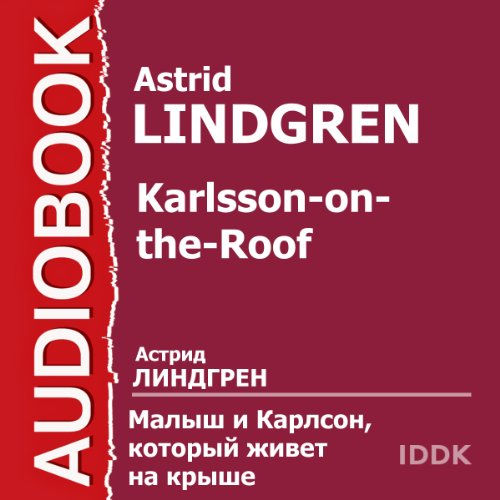 Karlsson-on-the-Roof [Russian Edition] audiobook cover art