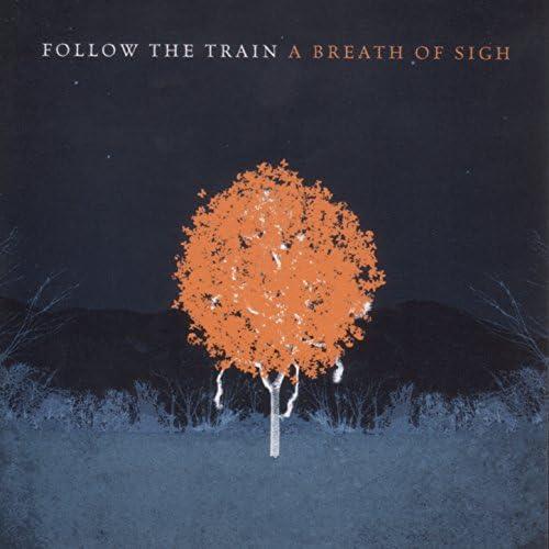 Follow The Train