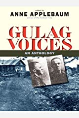 Gulag Voices (Annals of Communism Series) Kindle Edition