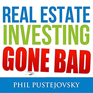 Real Estate Investing Gone Bad cover art