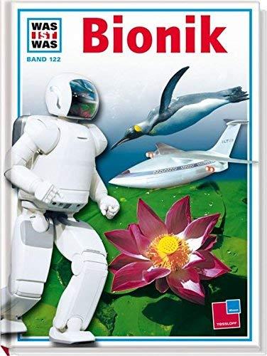 Was ist was. Band 122: Bionik von Martin Zeuch (2006) Gebundene Ausgabe