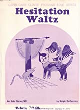 Hesitation Waltz (David Carr Glover Program Solo Series)