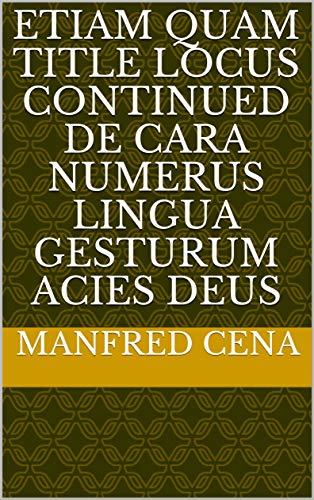 etiam quam title locus continued de cara numerus Lingua gesturum acies Deus (Italian...