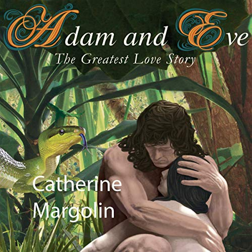 Adam and Eve Audiobook By Catherine Margolin cover art